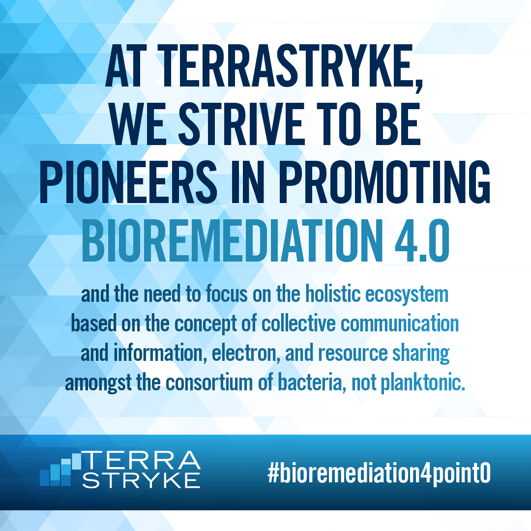 At TerraStryke we strive to be pioneers in promoting bioremediation 4.0. #bioremediation4point0